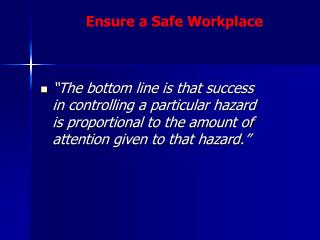 Every effective safety and health plan has four key elements: