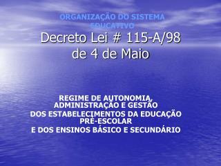 Decreto Lei  115-A