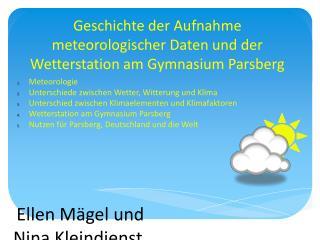 Geschichte der Aufnahme meteorologischer Daten und der Wetterstation am Gymnasium Parsberg
