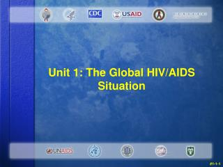 Unit 1: The Global HIV/AIDS Situation