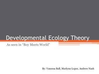 Developmental Ecology Theory