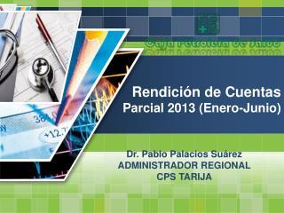 Rendición  de  Cuentas Parcial 2013 (Enero-Junio)