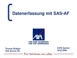 Datenerfassung mit SAS-AF