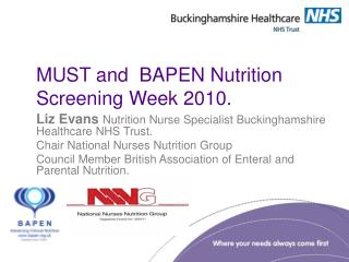 MUST and  BAPEN Nutrition Screening Week 2010.