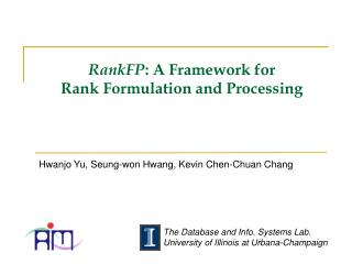 RankFP : A Framework for  Rank Formulation and Processing