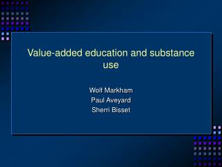 Value-added education and substance use