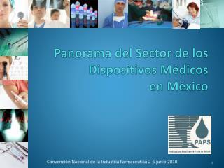 Panorama del Sector de los  Dispositivos Médicos  en México