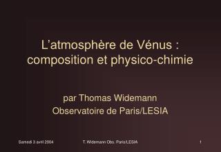 L'atmosphère de Vénus : composition et physico-chimie