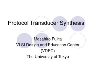 Protocol Transducer Synthesis