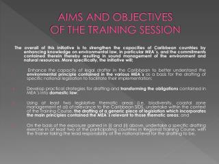 AIMS AND OBJECTIVES  OF THE TRAINING SESSION