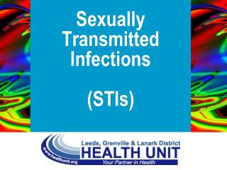 Sexually  Transmitted Infections   STIs