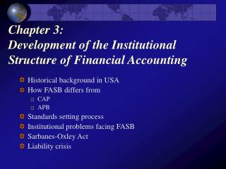 Chapter 3:  Development of the Institutional Structure of Financial Accounting