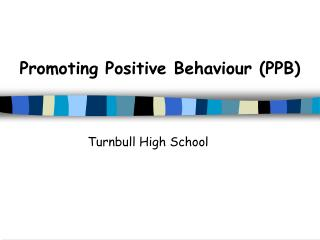 Promoting Positive Behaviour (PPB)