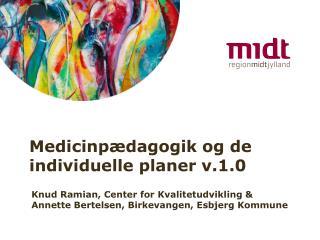Medicinp dagogik og de individuelle planer v.1.0