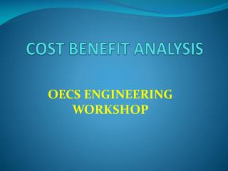 COST BENEFIT ANALYSIS