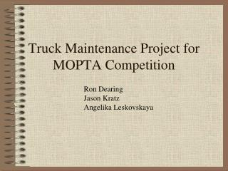 Truck Maintenance Project for MOPTA Competition