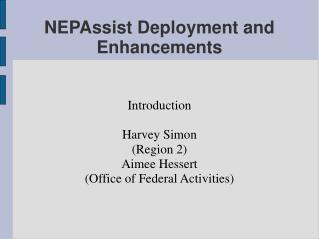 NEPAssist Deployment and Enhancements