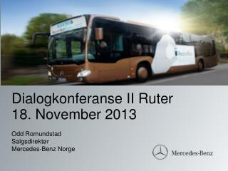 Dialogkonferanse II Ruter  18. November 2013