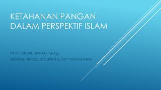 KETAHANAN PANGAN DALAM PERSPEKTIF ISLAM