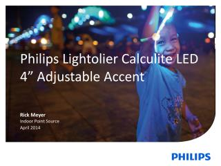 "Philips Lightolier Calculite LED 4 ""  Adjustable Accent"