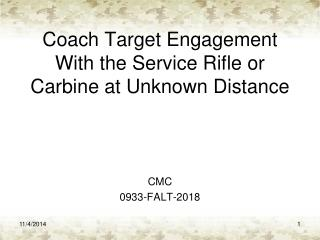 Coach Target Engagement With the Service Rifle or Carbine at Unknown Distance
