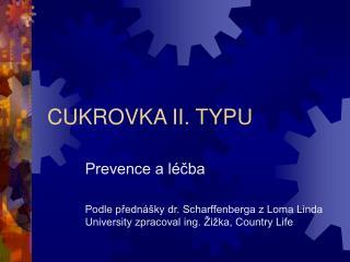 CUKROVKA II. TYPU