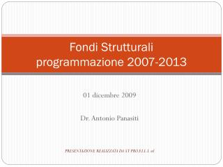 Fondi Strutturali programmazione 2007-2013