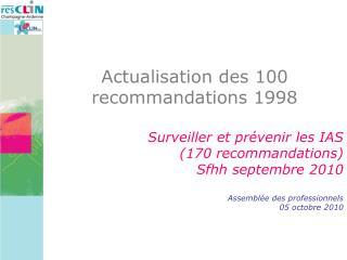 Actualisation des 100 recommandations 1998