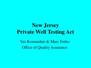 New Jersey  Private Well Testing Act