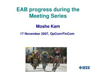 EAB progress during the Meeting Series