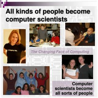 The Changing Face of Computing
