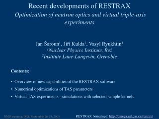 Contents:   Overview of new capabilities of the RESTRAX software