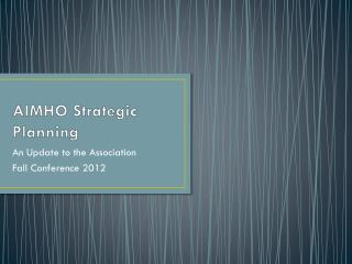 AIMHO Strategic Planning