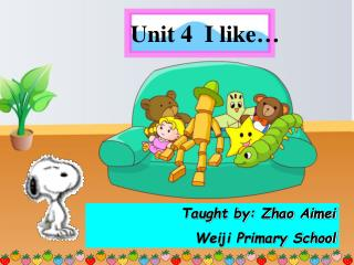 Unit 4  I like…