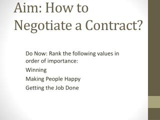 Aim: How to Negotiate a Contract?
