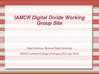 IAMCR Digital Divide Working Group Site
