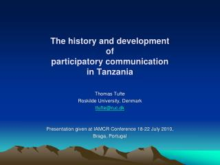The history and development  of participatory communication  in Tanzania