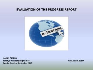 EVALUATION OF THE PROGRESS REPORT