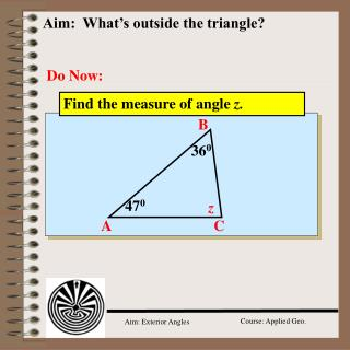 Aim:  What's outside the triangle?