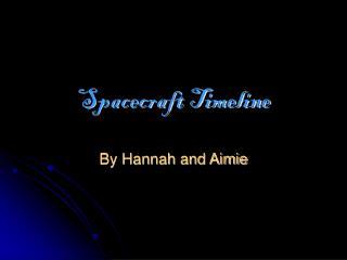 Spacecraft Timeline