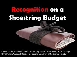 Recognition  on a Shoestring Budget