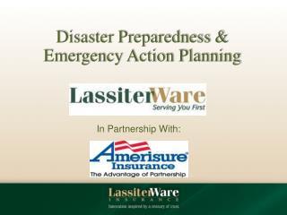 Disaster Preparedness &  Emergency Action Planning