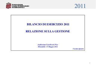 BILANCIO DI ESERCIZIO 2011 RELAZIONE SULLA GESTIONE