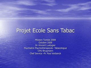 Projet Ecole Sans Tabac