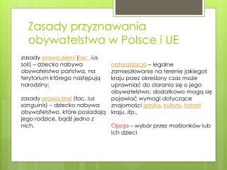Zasady przyznawania obywatelstwa w  P olsce i UE
