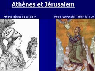 Athènes et Jérusalem