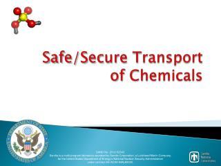 Safe/Secure Transport  of Chemicals