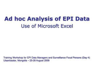 Ad hoc Analysis of EPI Data