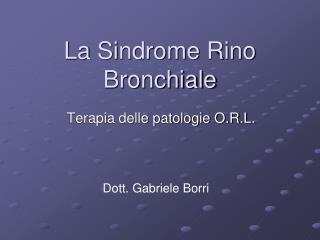 La Sindrome Rino Bronchiale
