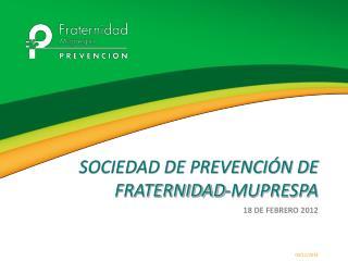 Sociedad de Prevención de Fraternidad- Muprespa